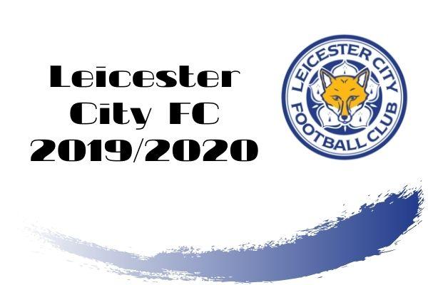 レスター・シティFC 2019-2020【選手一覧・フォーメーション】 | ラ ...